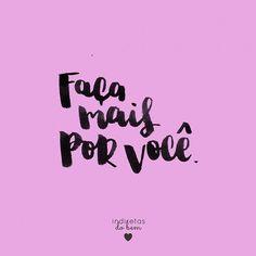 WEBSTA @ instadobem - #recadodobem: você merece todo o amor do mundo, vindo de si mesmo! Faça aquilo que te faz sorrir, sempre. Não é egoísta! 💜