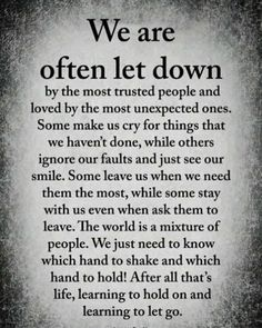 Quotes Love Hurts Lessons Learned Thoughts Ideas For 2019 Wisdom Quotes, True Quotes, Words Quotes, Great Quotes, Quotes To Live By, Sayings, Let Down Quotes, Trust No One Quotes, Affirmation Quotes
