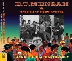 Mensah was the first King of Highlife, and although he died 19 years ago, he is still and forever will be the King of Highlife, the mainly-Ghanaian dance music that he made popular around Africa and beyond in the and E. Fela Kuti, Classic Songs, Music Radio, American Rappers, African Countries, African Culture, World Music, Second World, Popular Culture