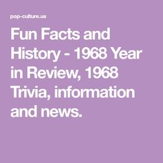 1968 History, Pop Culture, Trivia and Fun Facts. High School Class Reunion, High School Classes, Hollywood Theme Classroom, Classroom Themes, 41st Birthday, School Daze, 50th Birthday Party, Trivia, Fun Facts