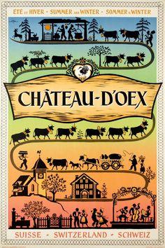 """1950 Château-d'Oex poster showing a traditional """"Poya, Switzerland vintage travel poster Vintage Advertising Posters, Vintage Travel Posters, Vintage Advertisements, Evian Les Bains, Fürstentum Liechtenstein, Alpine Style, Tourism Poster, Swiss Design, Voyage Europe"""