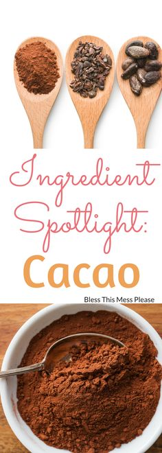 Ingredient Spotlight- Cacao ~ Let's talk chocolate! Learn the difference between cacao nibs, cacao powder, cocoa powder, and dutch-processed cocao