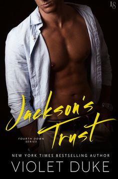 JACKSON'S TRUST by Violet Duke (Fourth Down, #1) |On Sale: 3/8/2016 | Loveswept Contemporary Sports Romance | eBook | New York Times bestselling author Violet Duke kicks off her sizzling-hot new Fourth Down series with a friends-to-lovers romance between a no-strings-attached sports analyst and the hottest damn tomboy he's ever met. | theme workplace office football passionate new adult