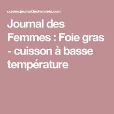 Journal des Femmes : Foie gras - cuisson à basse température