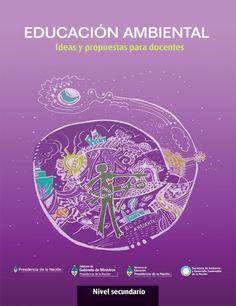 """Los ejemplares del manual """"Educación Ambiental"""", publicado en 2011 por el Ministerio de Educación y la Secretaría de Medio Ambiente, fueron censurados y guardados en un galpón por presi…"""