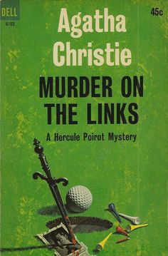 Murder on the Links by Agatha Christie.  Dell edition, 1964.  Illustration by William Teason.
