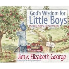 Great message for raising little boys or teaching your daughter to what to look for in a boy.