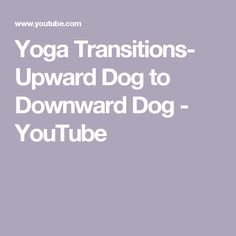Alignment cues decoded tadasana is the blueprint pose decoding yoga transitions upward dog to downward dog youtube yoga alignment yoga basics how to do upward facing dog how to do downward facing down yoga asana malvernweather Gallery