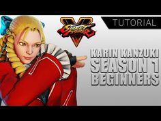 Tutorial: Karin Kanzuki for Beginners [Street Fighter V] Kyoko Sakura, Street Fighter 5, Make The Right Choice, Chun Li, The Only Way, The Selection, Trust, Happy, Fictional Characters