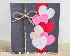 Valentýnské přání - zkuste si embosování / Návody na vyřezávání Cutting Plotter, Birthday Crafts, Card Making, Creative, How To Make, Handmade Cards, Cards To Make, Letter Crafts