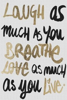 Laugh As Much As You Breathe & Love As Much As You Live ♥️ #quote #wall #art