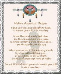 "Native American Prayer read at my Daddy's funeral, Tracy Kendell ""Chief"" Christopher Sr."
