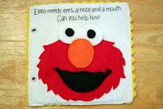 Ahhh, Elmo! E's favorite! This is her favorite page, as I am sure you could imagine. I wanted to make this book very simple so that a two...