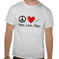 Peace Love and Flutes Music / Marching Band T-shirts