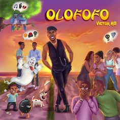 Victor AD – Olofofo Latest Music, New Music, Lucky Dube, Run To You, Tv Station, News Track, Mp3 Song, Debut Album, News Songs