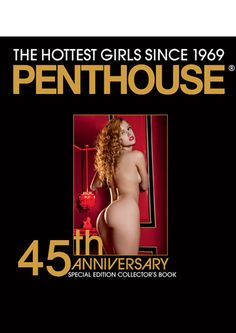 Penthouse 45th Anniversary Special Edition Collector's Book $49.99. The sexy women of Penthouse in this 320 page hardcover book