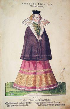 Hans Weigel - MEISSEN: Nobilis Foemina Misnensis iuvenis. Tracht der Weiber vom Adel in Meissen 1577 http://www.pahor.de/data/product-list/53487.jpg