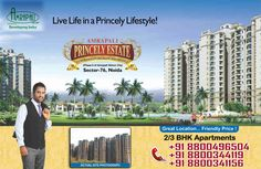Apartments of Princely Estate, Noida are offered in the choices of 2 BHK and 3 BHK deluxe apartments. Amrapali residential complex are available in options of 2 BHK apartments in dimensions of 1090 sq. ft. and 3 BHK apartments in dimensions of 1415 sq.
