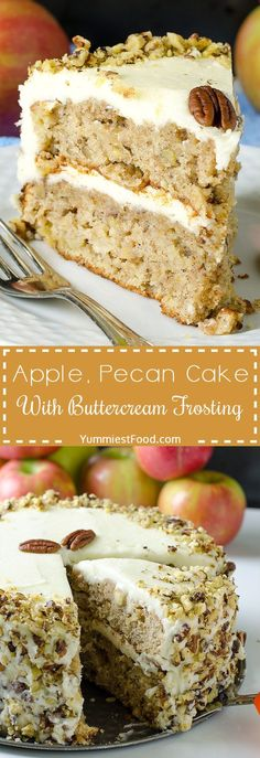 APPLE, PECAN CAKE WITH BUTTERCREAM FROSTING - Simple and special dessert for Thanksgiving and holiday season! Easy layer cake is fall treat with chopped apples, pecans and buttercream frosting! Pecan Desserts, Just Desserts, Delicious Desserts, Dessert Recipes, Fall Cake Recipes, Layer Cake Recipes, Pecan Pies, Delicious Dishes, Holiday Recipes