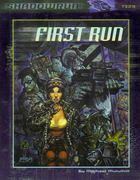 First Run | Book cover and interior art for Shadowrun Third Edition - SR3, 3rd Ed, 3E, science fiction, sci-fi, scifi, scify, Roleplaying Game, Role Playing Game, RPG, FASA Games Inc., FASA Corporation, Ral Partha Europe Ltd. | Create your own roleplaying game books w/ RPG Bard: www.rpgbard.com | Not Trusty Sword art: click artwork for source