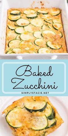 Zucchini Desserts, Zucchini Cheese, Zucchini Tomato, Bake Zucchini, Zucchini Casserole, Vegetable Casserole, Casserole Dishes, Casserole Recipes, Veggie Side Dishes