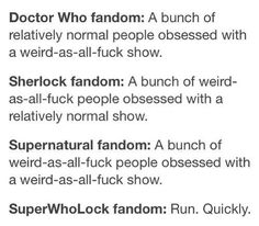 SuperWhoLock. RUN QUICKLY lol(sorry about the language) That SPN description though!