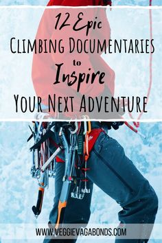 These 12 epic climbing documentaries will inspire you to grab your gear, top up your chalk bag and get straight to the rock! And, if you're not already a climbing fan pick one to watch and we'll bet you'll find a new passion! Rock Climbing Training, Climbing Workout, Rock Climbing Gear, Climbing Wall, Mountain Climbing Gear, Alpine Climbing, Mountain Biking, Sports Today, Adventure Travel