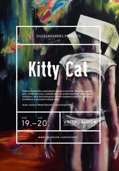Výstava Marka Nenutila ve Vnitroblocku: (Openmindz360°) / Kitty Cat