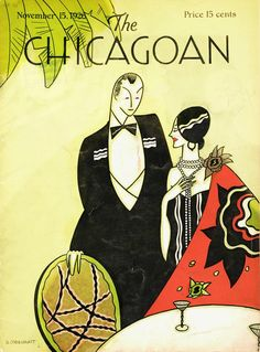 The Chicagoan online archive: See every cover of Chicago's New Yorker Magazine Art, Magazine Covers, Magazine Design, Art Deco Illustration, Vogue, My Kind Of Town, Illustrations And Posters, Fashion Illustrations, Art Deco Era