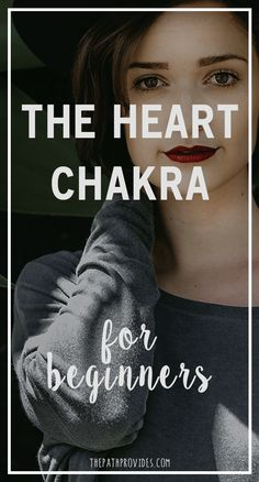 The Heart Chakra for Beginners   The Path Provides