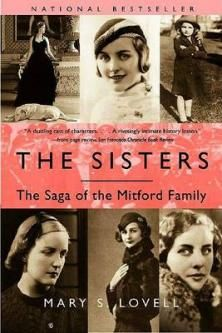 The Sisters: The Saga Of The Mitford Family. The Mitford girls were probably the most spectacular sister act of the twentieth century. Vogue This is the story of a close, loving family splintered by the violent ideologies of Europe between the wars. Jessica was a Communist; Debo became the Duchess of Devonshire; Nancy was one of the best-selling novelists of her day; the ethereally beautiful Diana was the most hated woman in England; and Unity Valkyrie, born in Swastika, Alaska, would become…