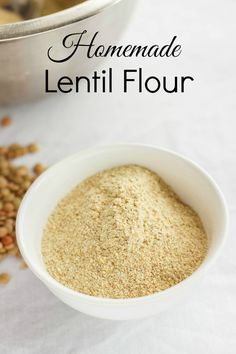 Homemade Lentil Flour. Vegan, gluten-free, and healthy!