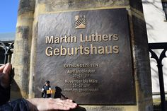 Martin Luther's Birthplace. Little Luther knew that he firstly has to go to the place where it all began.