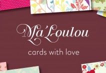 Ma'Loulou ist online! cards with love
