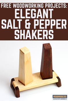 """Looking for a quick """"mass production"""" gift project? These tapered wooden salt and pepper shakers make a stylish addition to any table setting, and they can be made in a jiffy in a modestly equipped woodshop. You can make just the shakers, or if you have time, add the platform that is pictured here which is actually the butter tray from another quick gift project: a butter board and spreader set."""