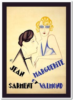 """A 1926 French lithograph poster by Jean Nathan advertising an upcoming production (""""As-tu du coeur?"""" at the Théâtre de la Renaissance , Paris) starring Jean Sarment and Marguerite Valmond."""