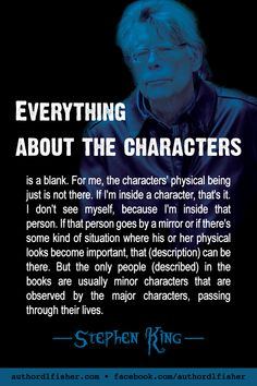 Bestselling author Stephen King has too many awards to list. He's been creating great characters for over 50 years. English Writing Skills, Book Writing Tips, Writing Words, Fiction Writing, Writing Quotes, Writing Help, Writing Prompts, Writers Notebook, Writers Write