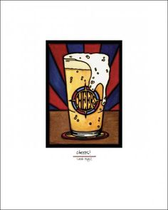 Cheers! Simple Reproduction Giclee Print - A beer that will last a lifetime. Available at www.sarahangst.com - created and reproduced by Sarah Angst Fine Artist & Printmaker in Bozeman, Montana. Great for a birthday gift, kitchen or man cave art, graduation present... #sarahangst #beer #cheers #drink