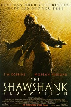 The Shawshank Redemption.  One of my top 10 movies!