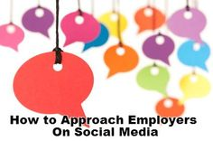 7 Great Ways to Approach Employers on Social Media