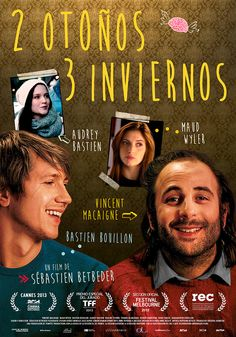 2 otoños 3 inviernos. La comedia romántica de la Nueva-Nueva Ola. Estreno el 13 de marzo.