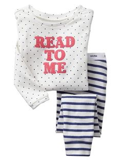 Read to Me. I adore these PJs. The nightly snuggle and book are an essential part of our bedtime routine.