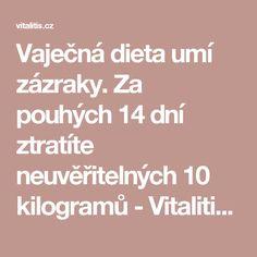 Vaječná dieta umí zázraky. Za pouhých 14 dní ztratíte neuvěřitelných 10 kilogramů - Vitalitis.cz