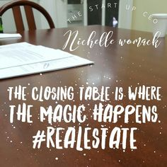 My favorite words... CLEAR TO CLOSE and at THE CLOSING TABLE. #RealEstate