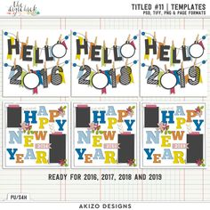 Titled 11 Templates by Akizo Designs for Digital Scrapbooking Layout Page, Happy New Year and Hello 2017