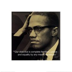 By Any Means Necessary Malcolm X Quotes Tattoos Malcolm X By Any Means ...