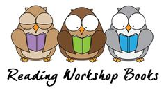 Links to Recommended Reading Workshop Books including Power Reading Workshop, the Daily 5, The CAFE Book, The Book Whisperer, and more.