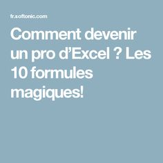 How to become an Excel pro? The 10 magic formulas! Microsoft Excel, Microsoft Office, Microsoft Windows, Vba Excel, Web Design, Data Processing, Educational Websites, Educational Leadership, Educational Technology
