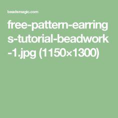 free-pattern-earrings-tutorial-beadwork-1.jpg (1150×1300)