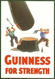 "My Goodness, My Guinness! A Look at the Beer's Best Ads: ""Guinness for strength"" became a popular tagline in the and pictured people performing incredible feats of strength thanks to the brew. Guinness, Vintage Advertisements, Vintage Ads, Vintage Posters, Advertising Poster, Barbacoa, Sous Bock, Beer Poster, Pin Up"
